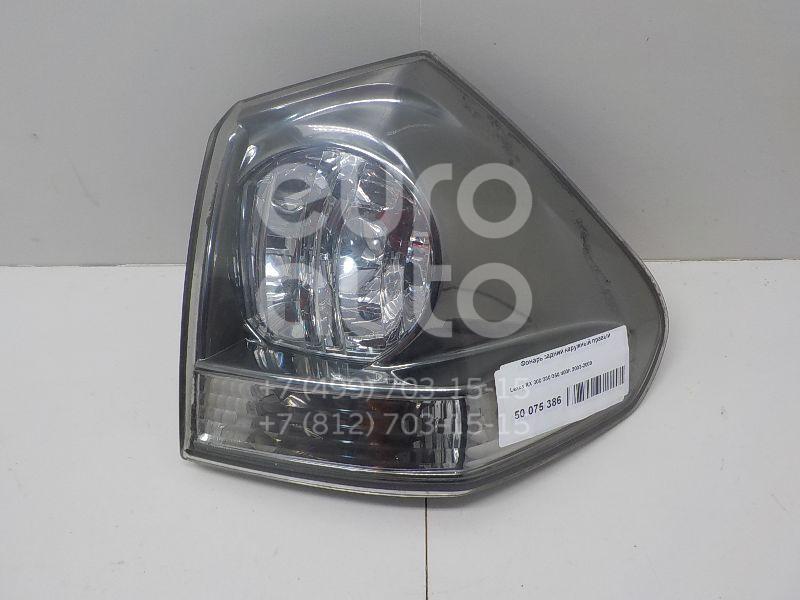 Фонарь задний наружный правый для Lexus RX 300/330/350/400h 2003-2009 - Фото №1