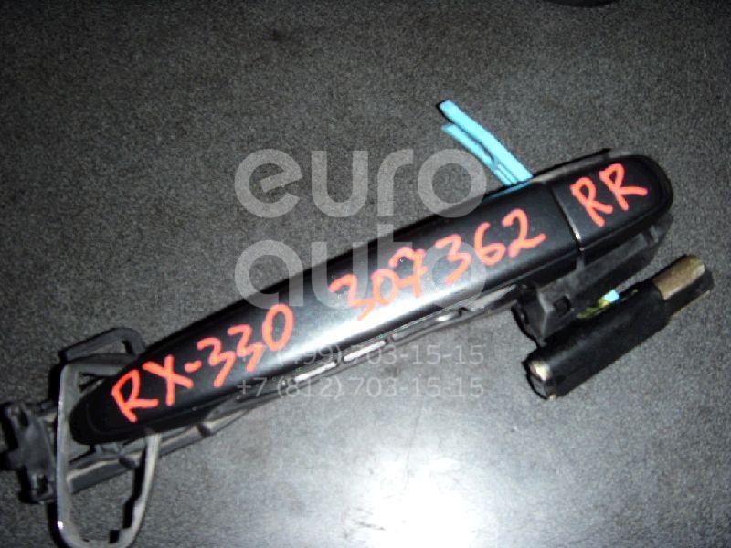 Ручка двери задней наружная правая для Lexus RX 300/330/350/400h 2003-2009 - Фото №1