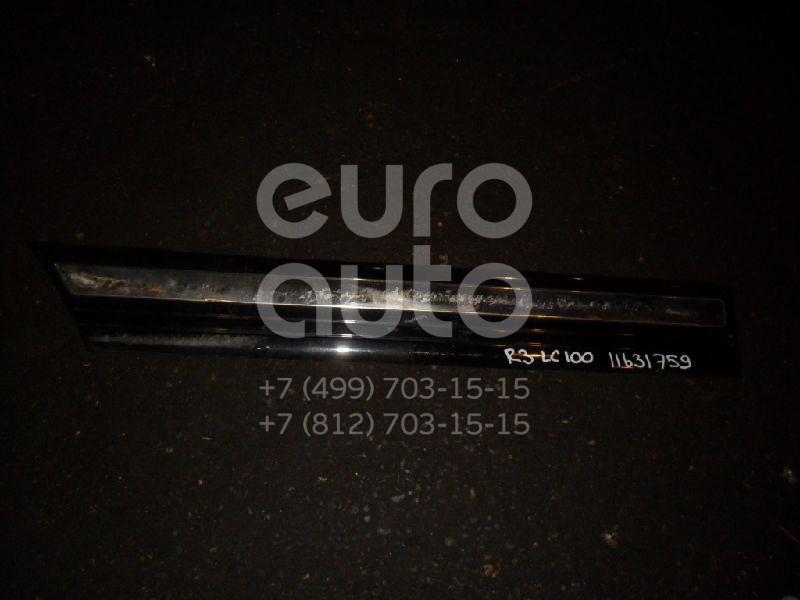 Купить Молдинг задней правой двери Toyota Land Cruiser (100) 1998-2007; (7574160160B0)