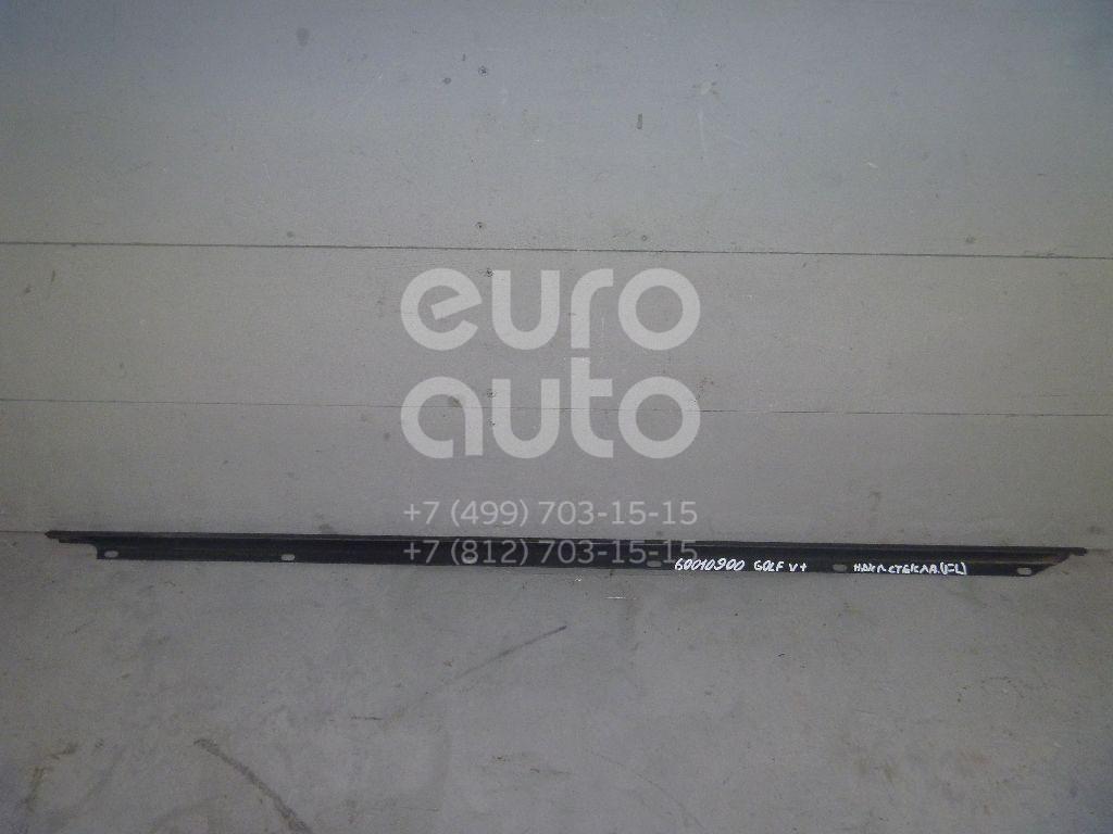 Накладка стекла переднего левого для VW Golf V Plus 2005-2014 - Фото №1
