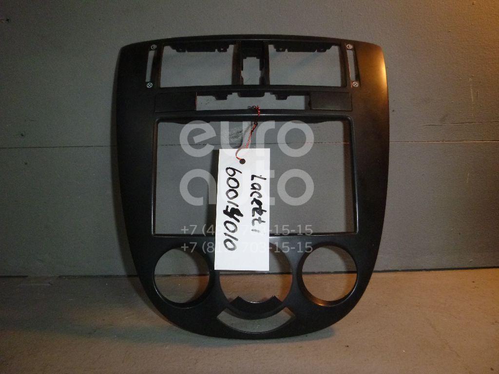 Рамка магнитолы для Chevrolet Lacetti 2003> - Фото №1